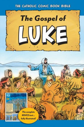 The Catholic Comic Book Bible: The Gospel of Luke