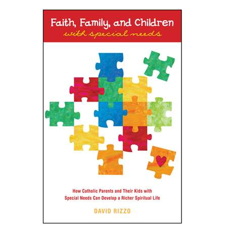 Faith, Family and Children with Special Needs