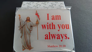 4x3 Table Plaque - I Am With You Always