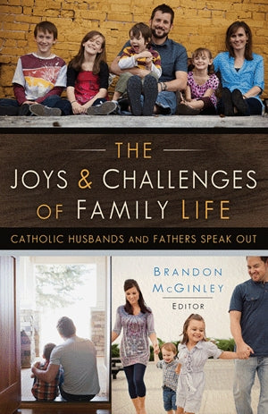 The Joy & Challenges of Family Life