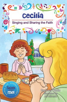 Cecilia; Singing and Sharing the Faith