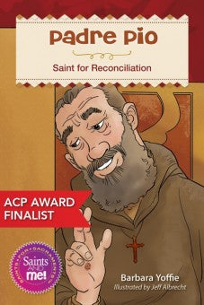 Padre Pio; Saint for Reconciliation