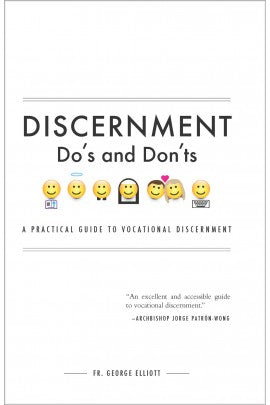 Discernment Do's and Don'ts: A Practical Guide to Vocational Discernment