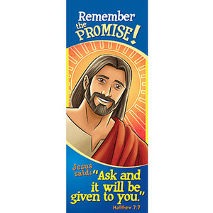 Bookmark - Remember the Promise! Ask...Matthew 7:7 (Pack of 25)