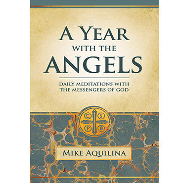 A Year with the Angels: Daily Meditations with the Messengers of God (Paperback)
