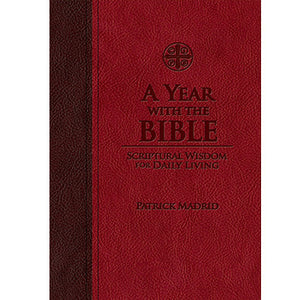 A Year with the Bible: Scriptural Wisdom for Daily Living (Leather-bound)