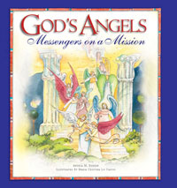 God's Angels; Messengers on a Mission