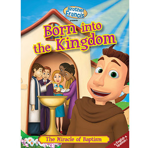 Brother Francis DVD #5: Born into the Kingdom