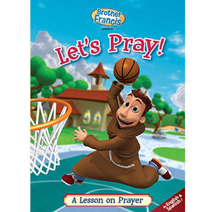 Brother Francis DVD #1 - Let's Pray