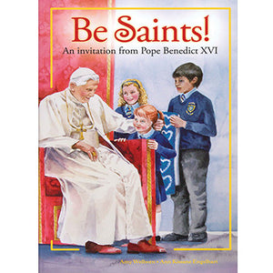 Be Saints!