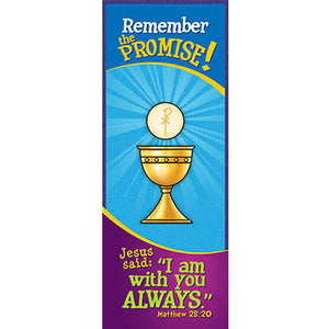 Bookmark - Remember the Promise! I Am With You Always...Matthew 28:20
