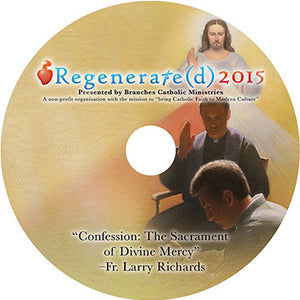 "Regenerate(d) 2015 CD ""Confession: The Sacrament of Divine Mercy"""