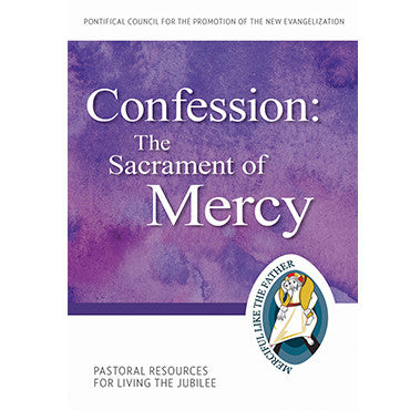 Confession: The Sacrament of Mercy