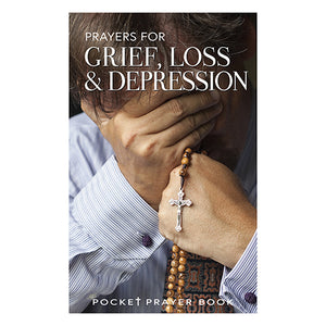 Prayers for Grief, Loss & Depression