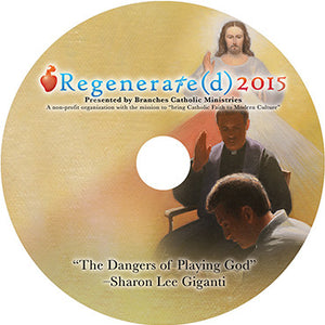 "Regenerate(d) 2015 CD ""The Dangers of Playing God"""