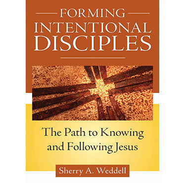 Forming Intentional Disciples: Path to Know and Follow Jesus