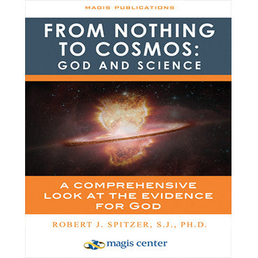 From Nothing to Cosmos: God and Science Study Guide