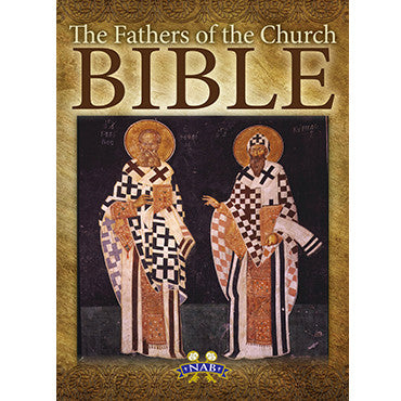 The Fathers of the Church Bible NABRE