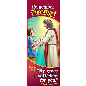 Bookmark - Remember the Promise! My Grace is Sufficient...2 Corinthians 12:9 (Pack of 25)