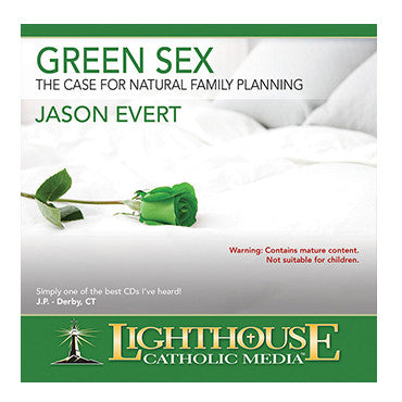 Green Sex: The Case for Natural Family Planning