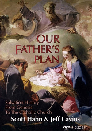 DVD - Our Father's Plan; Salvation History from Genesis to the Catholic Church