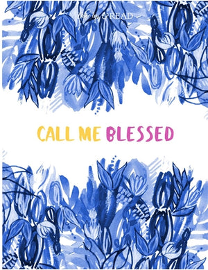 Call Me Blessed; Scripture and Prayer Journal