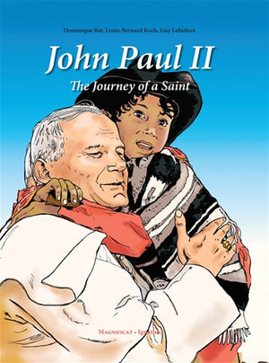John Paul II; The Journey of a Saint