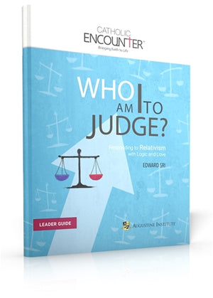 Who am I to Judge? Leader Guide
