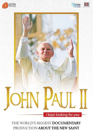 John Paul II: I Kept Looking for You