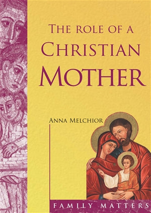The Role of a Christian Mother