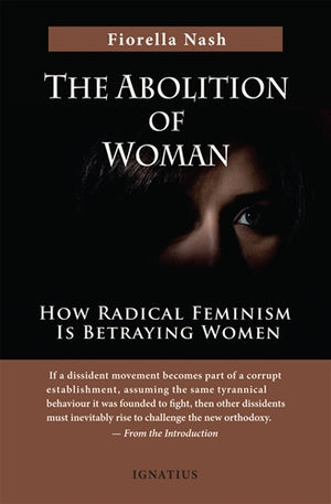 The Abolition of Woman