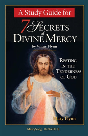 7 Secrets of Divine Mercy: A Study Guide