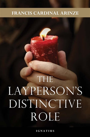 The Laypersons Distinctive Role