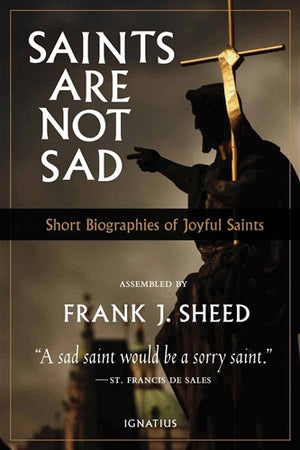 Saint Are Not Sad