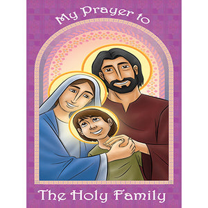 Prayer Card - My Prayer to the Holy Family (Pack of 25)