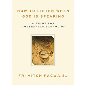 How to Listen When God is Speaking