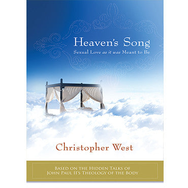 Heaven's Song: Sexual Love As It Was Meant to Be