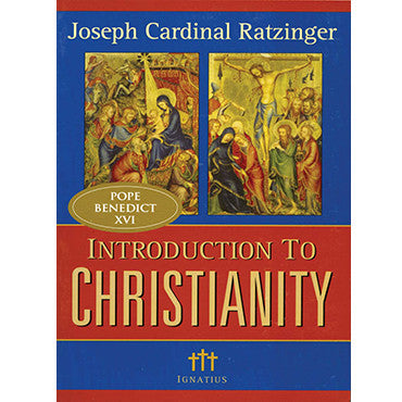Introduction to Christianity, 2nd Edition
