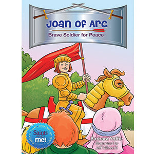 Joan of Arc; Brave Soldier for Peace