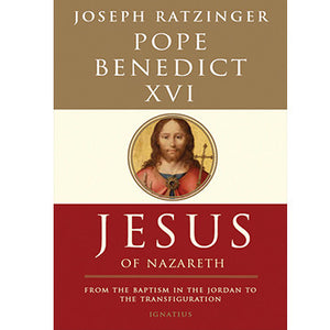 Jesus of Nazareth: From the Baptism in the Jordan to the Transfiguration Study Pack