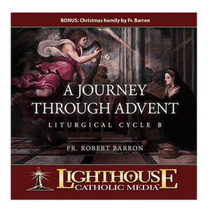 Journey Through Advent: Liturgical Cycle B