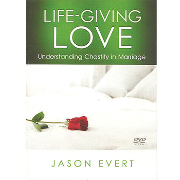 Life-Giving Love: Understanding Chastity in Marriage DVD