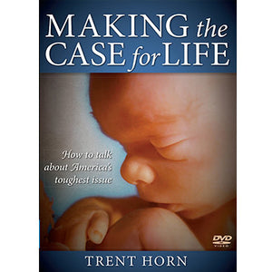 DVD - Making the Case for Life