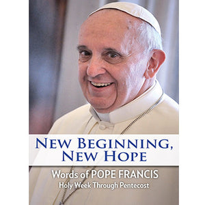 New Beginning, New Hope: Holy Week Through Pentecost