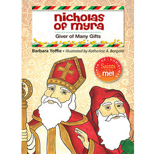 Nicholas of Myra: Giver of Many Gifts