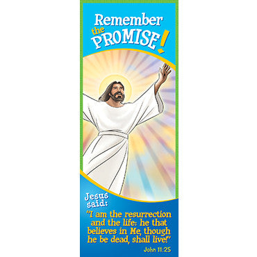 Bookmark - Remember the Promise! John 11:25 (Pack of 25)