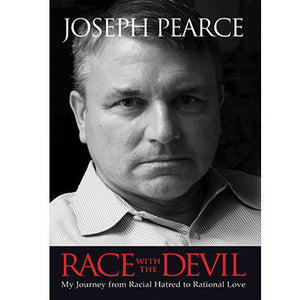 Race With the Devil: My Journey from Racial Hatred to Rational Love
