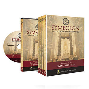 Symbolon: The Catholic Faith Explained DVD Set Part II