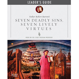 Seven Deadly Sins, Seven Lively Virtues Leader's Guide