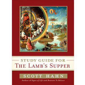 Study Guide for The Lamb' s Supper
